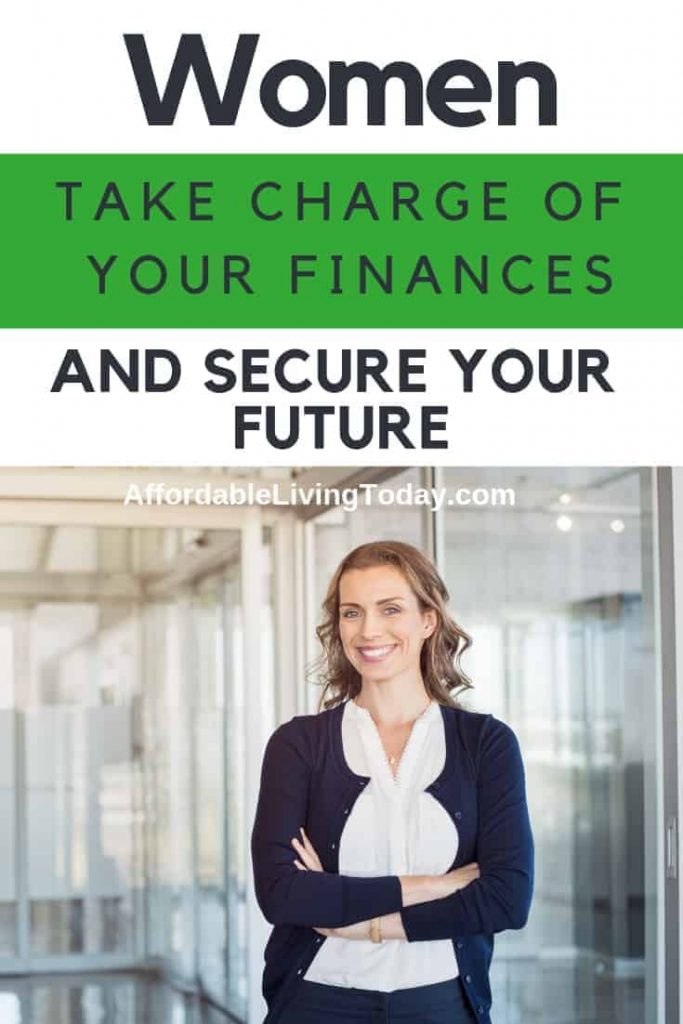 Women: Learn how to take charge of your finances and secure your future.