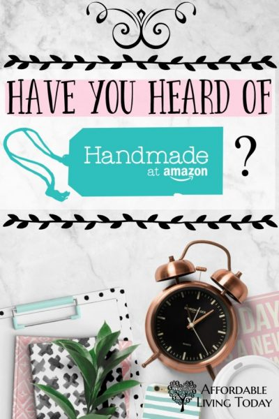 Have You Heard of Handmade at Amazon?