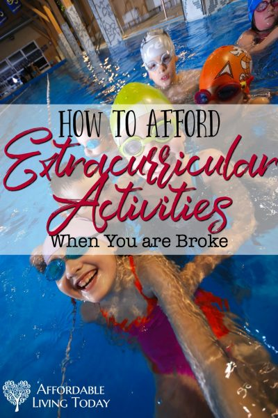 How to Afford Extracurricular Activities When You are Broke