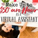 Make Up to $50 an Hour as a Virtual Assistant