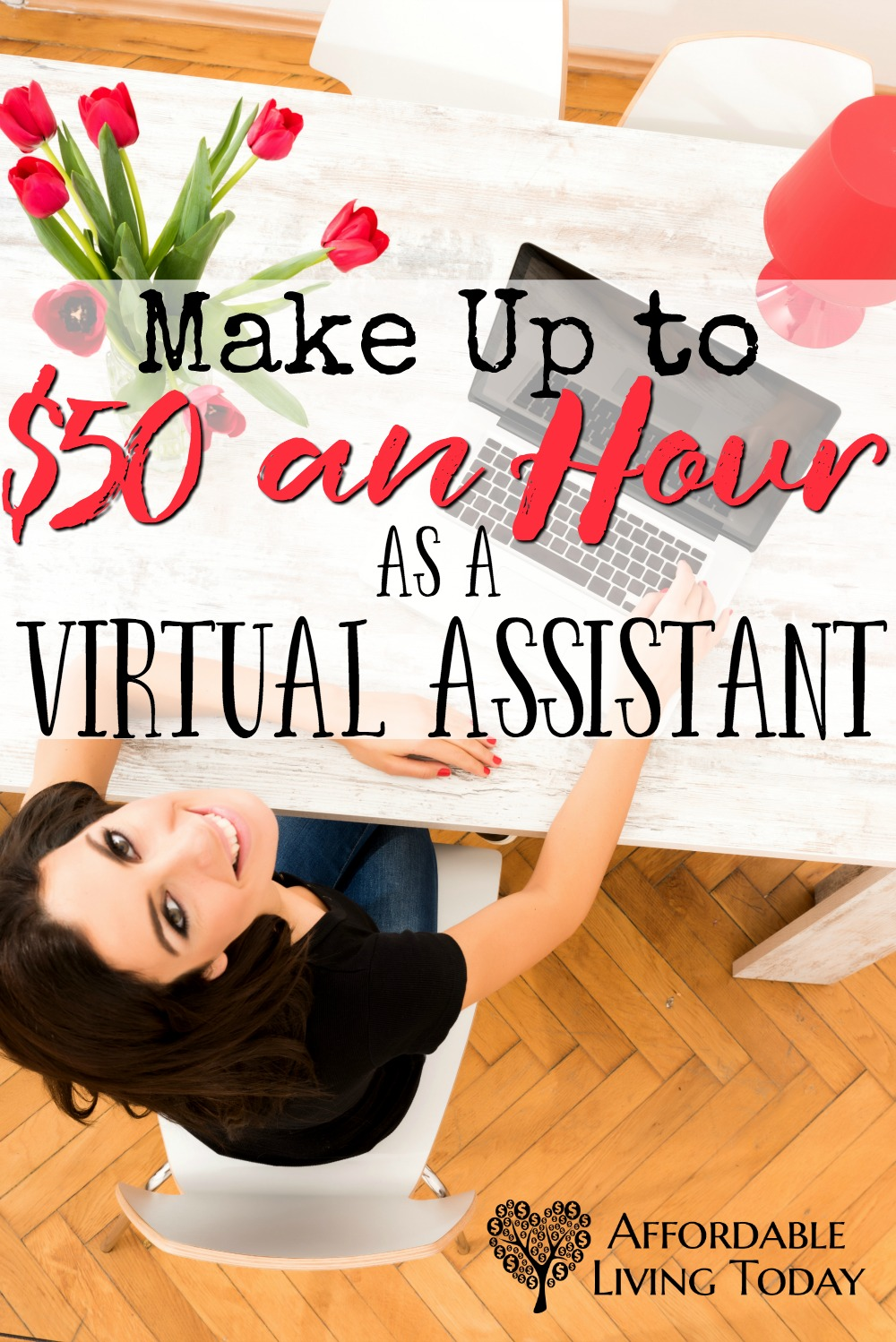 Virtual Assistants can make up to $50 an hour from the comfort of their homes. Learn how.