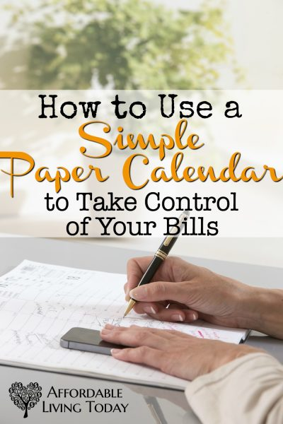 How to Use a Simple Paper Calendar to Get Control of Your Bills