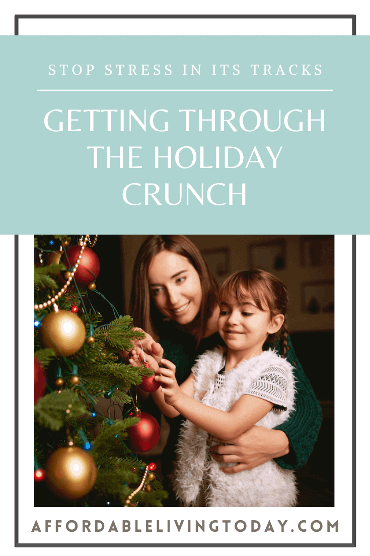 Get through the holiday crunch.