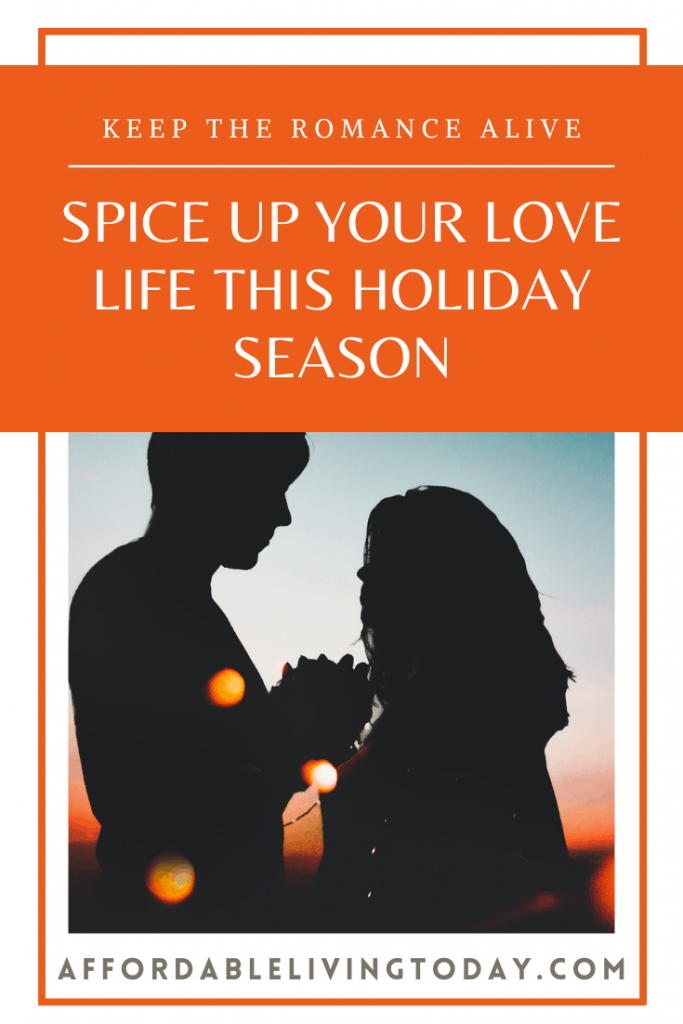 Spice up your love life this holiday season.